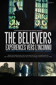 The Believers, Saison 1, poster, paranormal, série, documentaire, sandy lakdar, jonathan dailler, épisode,